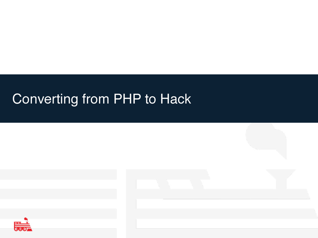 Converting from PHP to Hack
