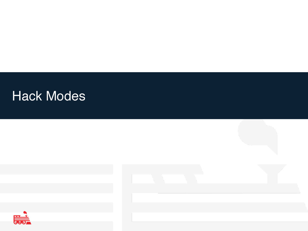 Hack Modes