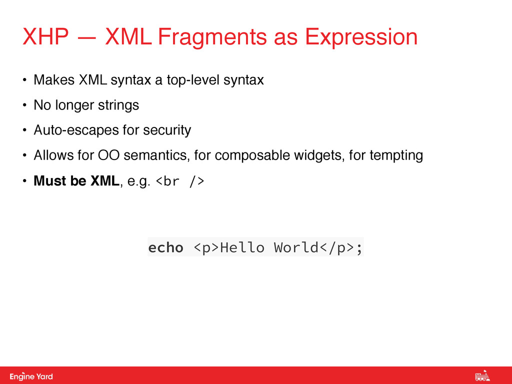 Proprietary and Confidential • Makes XML syntax...