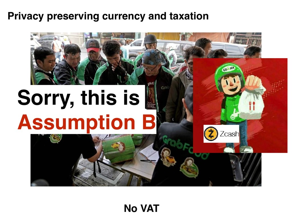 Privacy preserving currency and taxation No VAT...