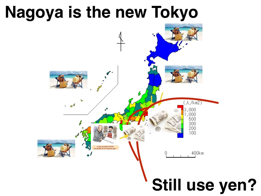 Nagoya is the new Tokyo Still use yen?