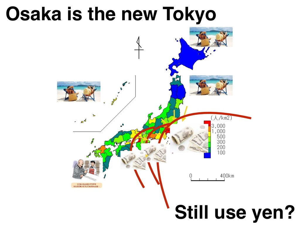 Osaka is the new Tokyo Still use yen?