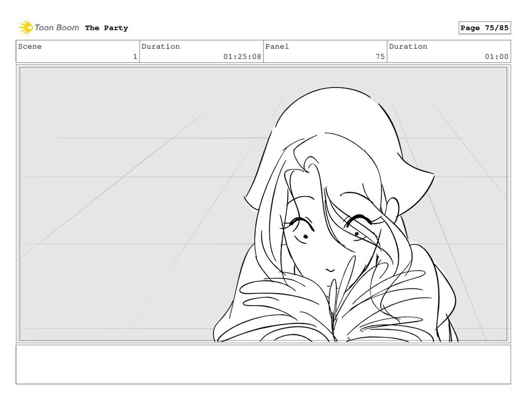 Scene 1 Duration 01:25:08 Panel 75 Duration 01:...