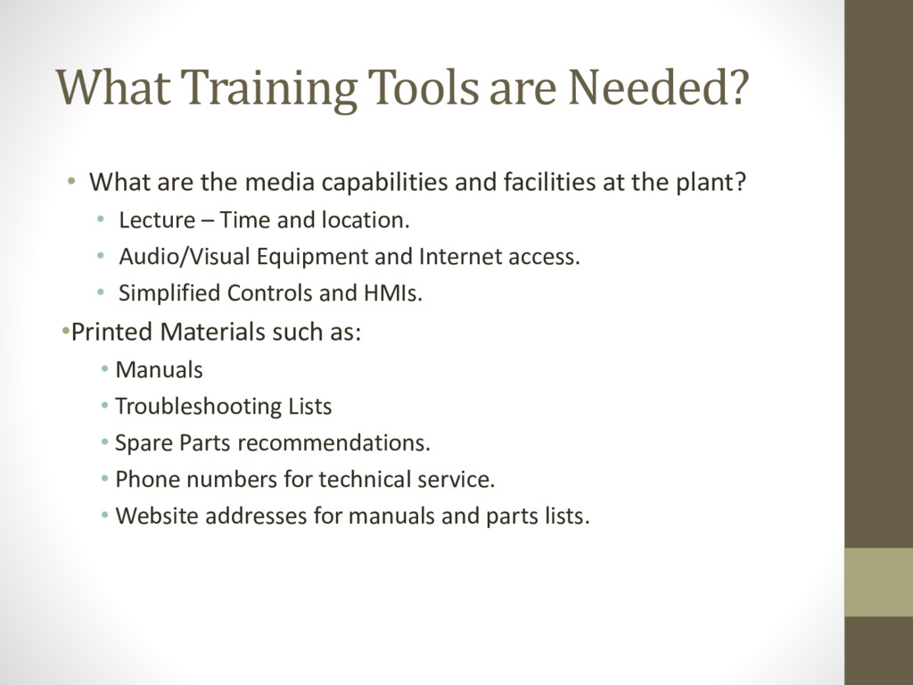 What Training Tools are Needed? • What are the ...