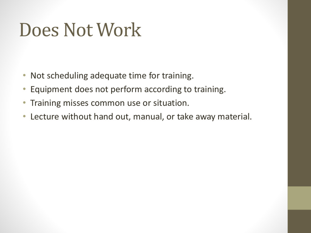 Does Not Work • Not scheduling adequate time fo...