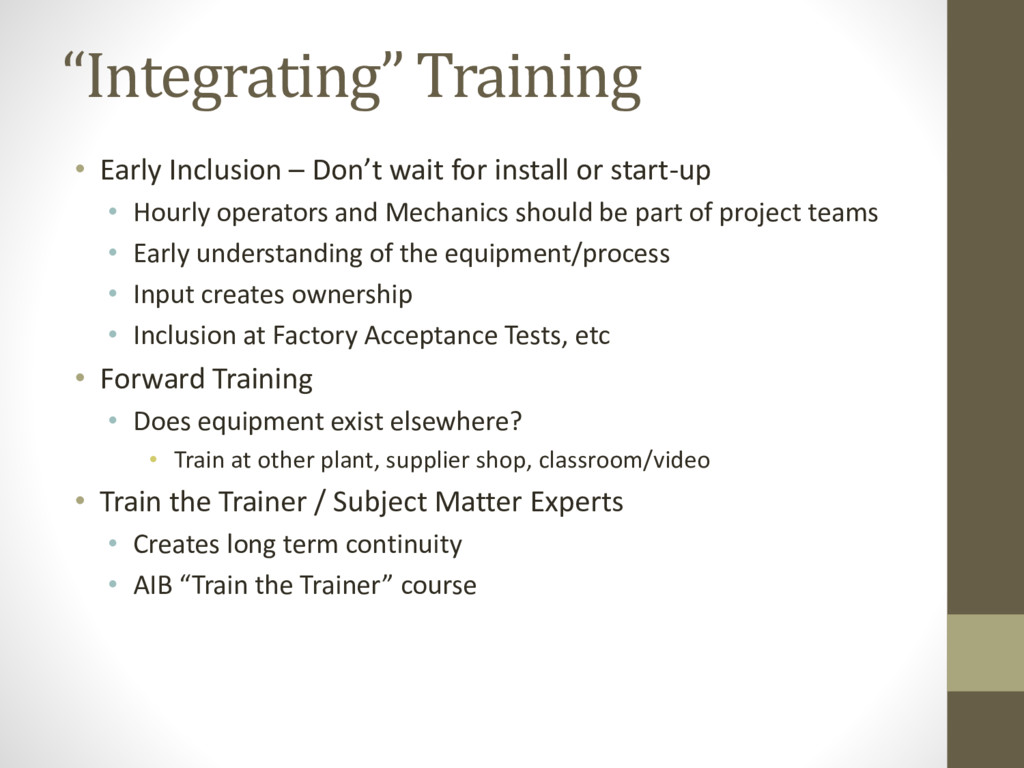 """""""Integrating"""" Training • Early Inclusion – Don'..."""