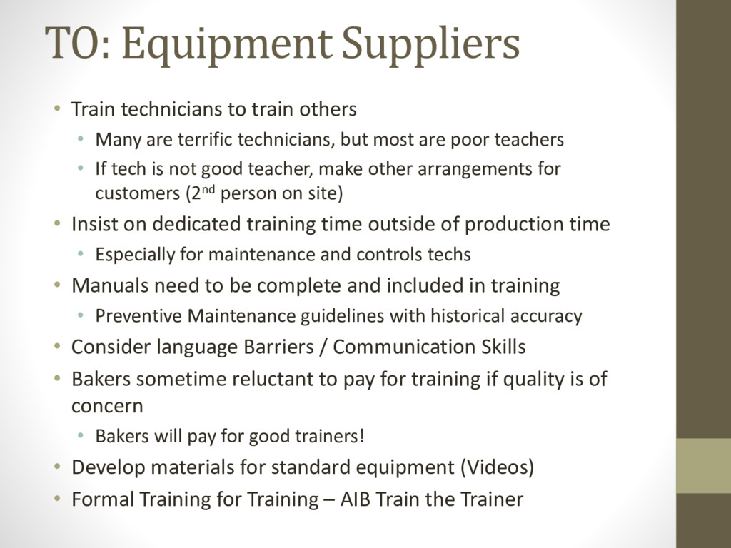 TO: Equipment Suppliers • Train technicians to ...