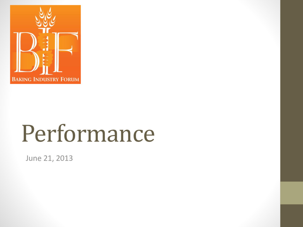 Performance June 21, 2013