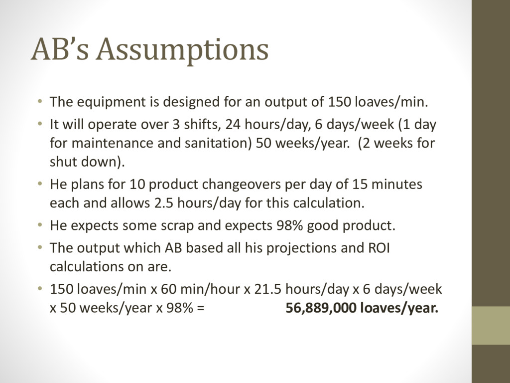 AB's Assumptions • The equipment is designed fo...