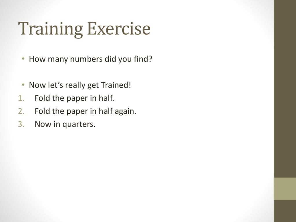 Training Exercise • How many numbers did you fi...