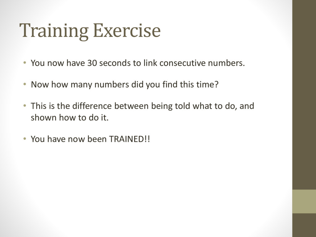 Training Exercise • You now have 30 seconds to ...