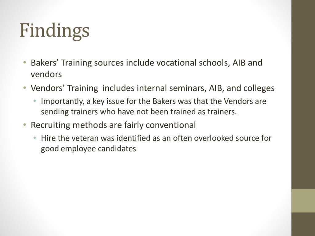 Findings • Bakers' Training sources include voc...