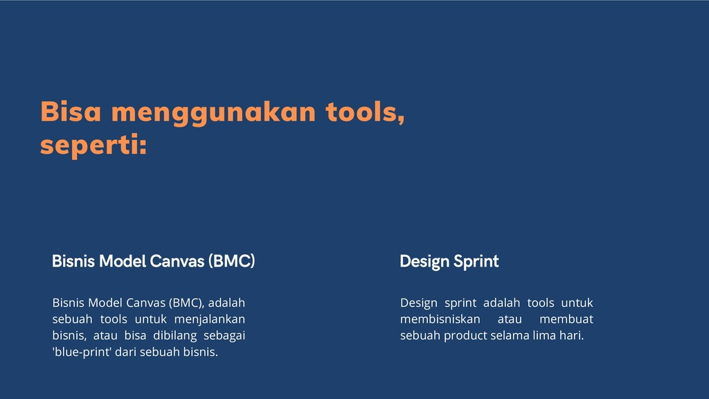 Bisa menggunakan tools, seperti: Bisnis Model C...