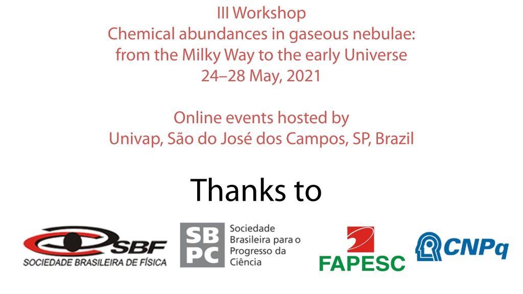 Thanks to III Workshop Chemical abundances in g...