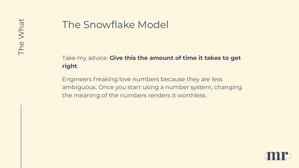 The Snowflake Model Take my advice: Give this th...