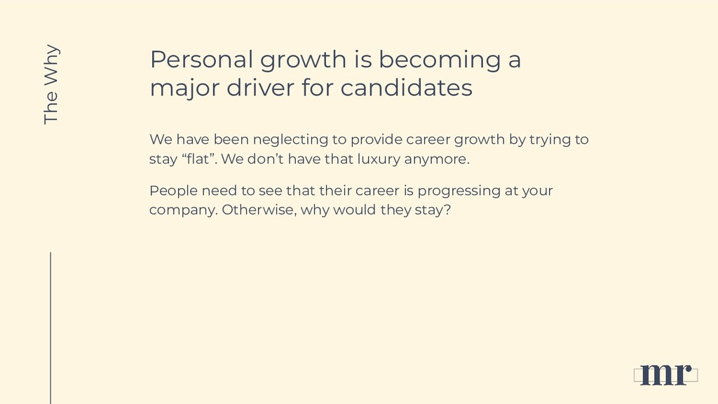 Personal growth is becoming a major driver for ...