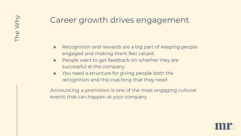 Career growth drives engagement ● Recognition a...