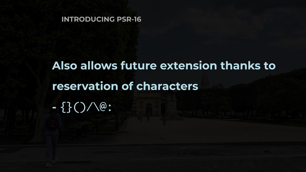 Also allows future extension thanks to reservat...