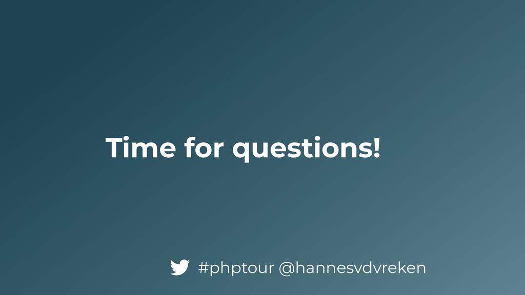 Time for questions! #phptour @hannesvdvreken