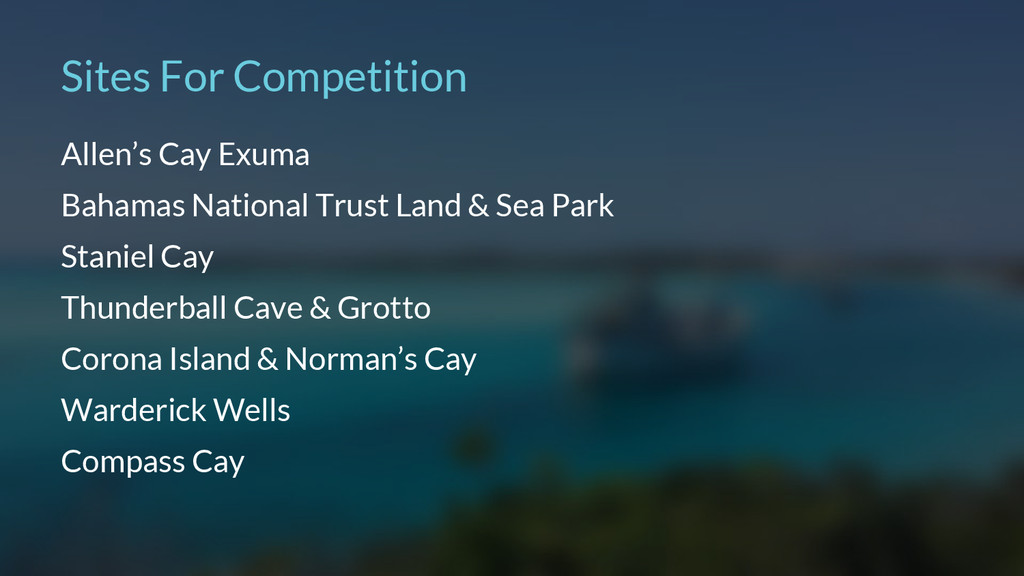 Sites For Competition Allen's Cay Exuma Bahamas...