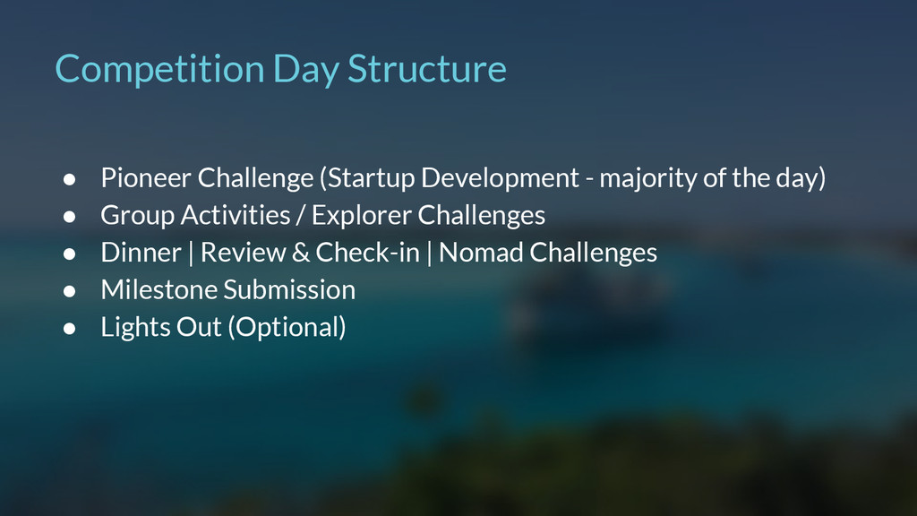 Competition Day Structure ● Pioneer Challenge (...