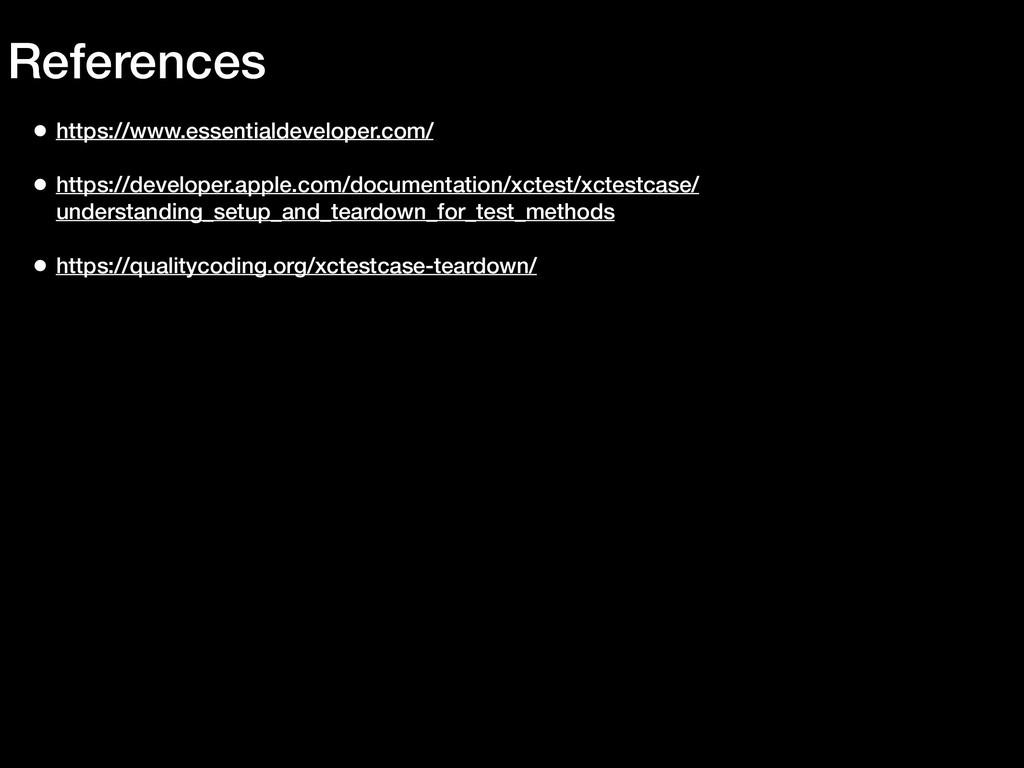 References • https://www.essentialdeveloper.com...