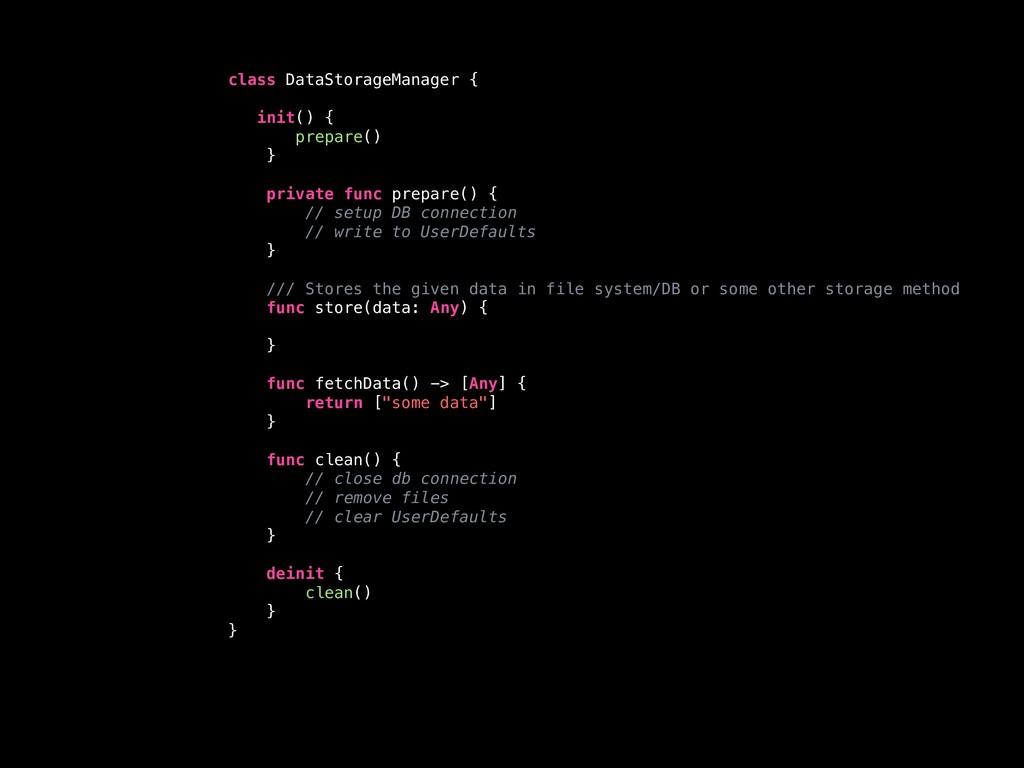 class DataStorageManager { init() { prepare() }...