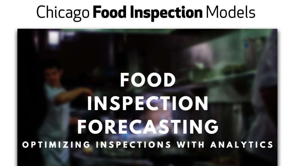 Chicago Food Inspection Models