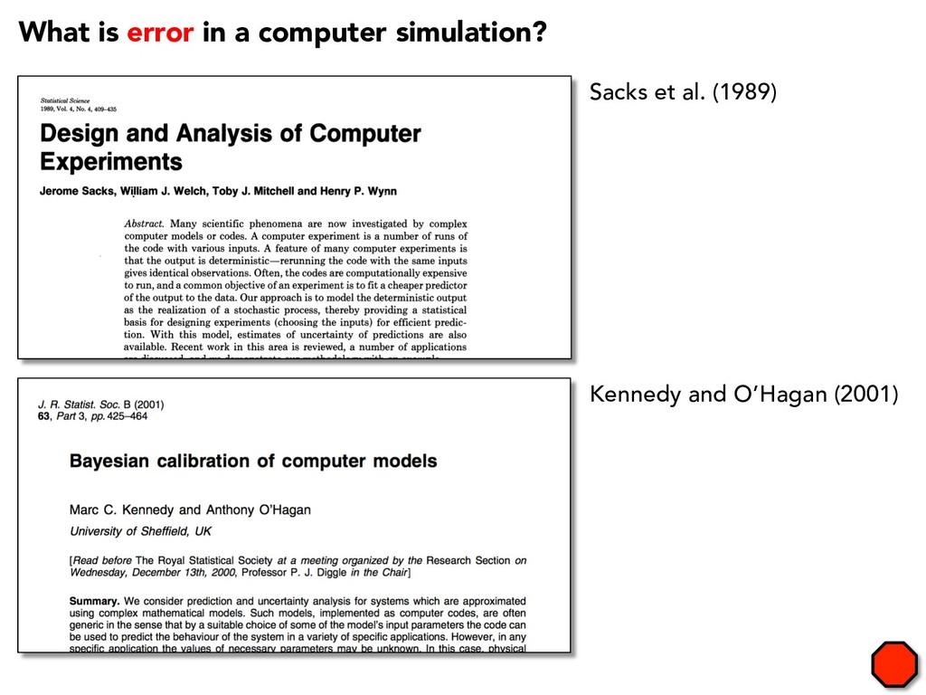 Sacks et al. (1989) What is error in a computer...