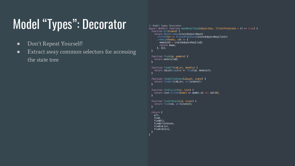 """Model """"Types"""": Decorator ● Don't Repeat Yoursel..."""