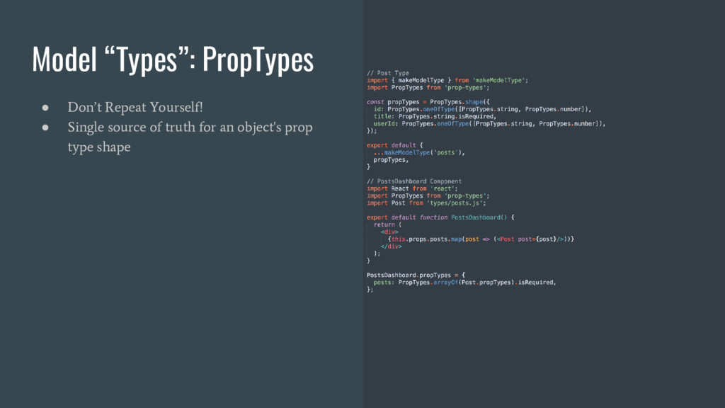 """Model """"Types"""": PropTypes ● Don't Repeat Yoursel..."""