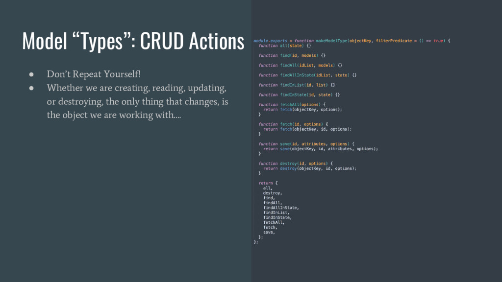 """Model """"Types"""": CRUD Actions ● Don't Repeat Your..."""