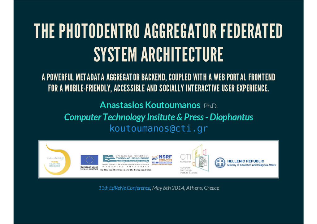 THE PHOTODENTRO AGGREGATOR FEDERATED SYSTEM ARC...