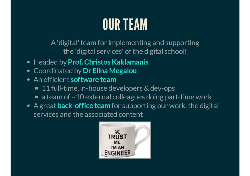 OUR TEAM A 'digital' team for implementing and ...