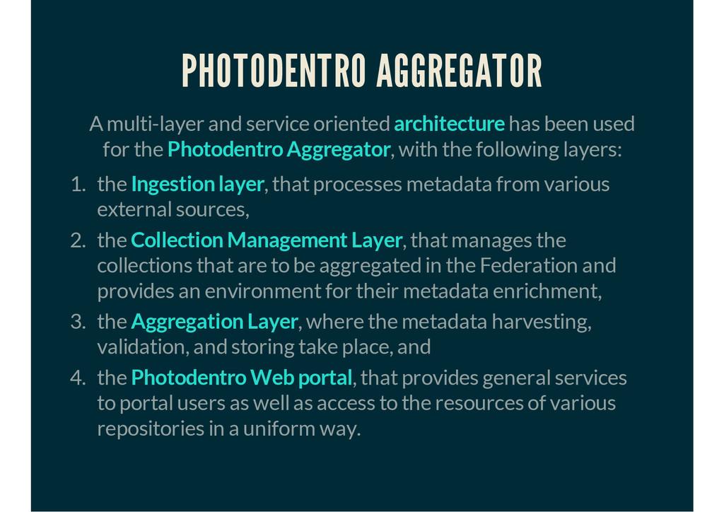 PHOTODENTRO AGGREGATOR A multi-layer and servic...