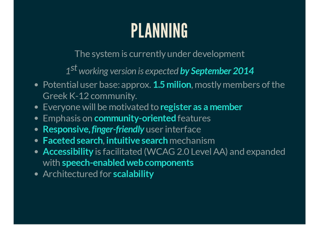 PLANNING The system is currently under developm...
