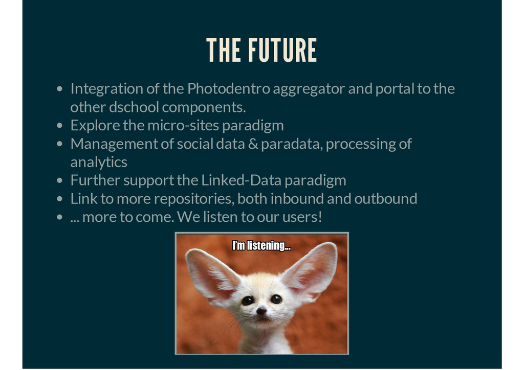 THE FUTURE Integration of the Photodentro aggre...