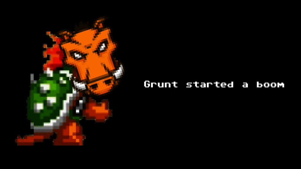 Grunt started a boom