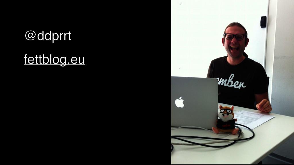 @ddprrt fettblog.eu