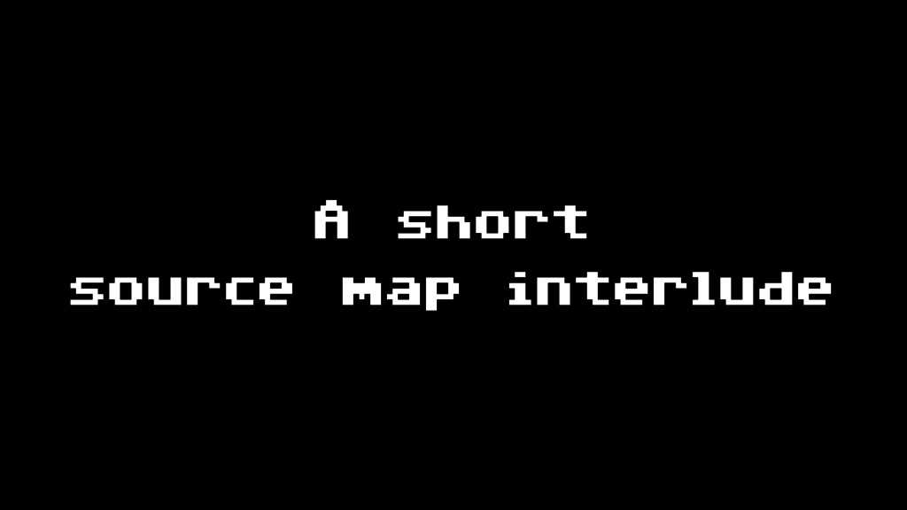 A short source map interlude