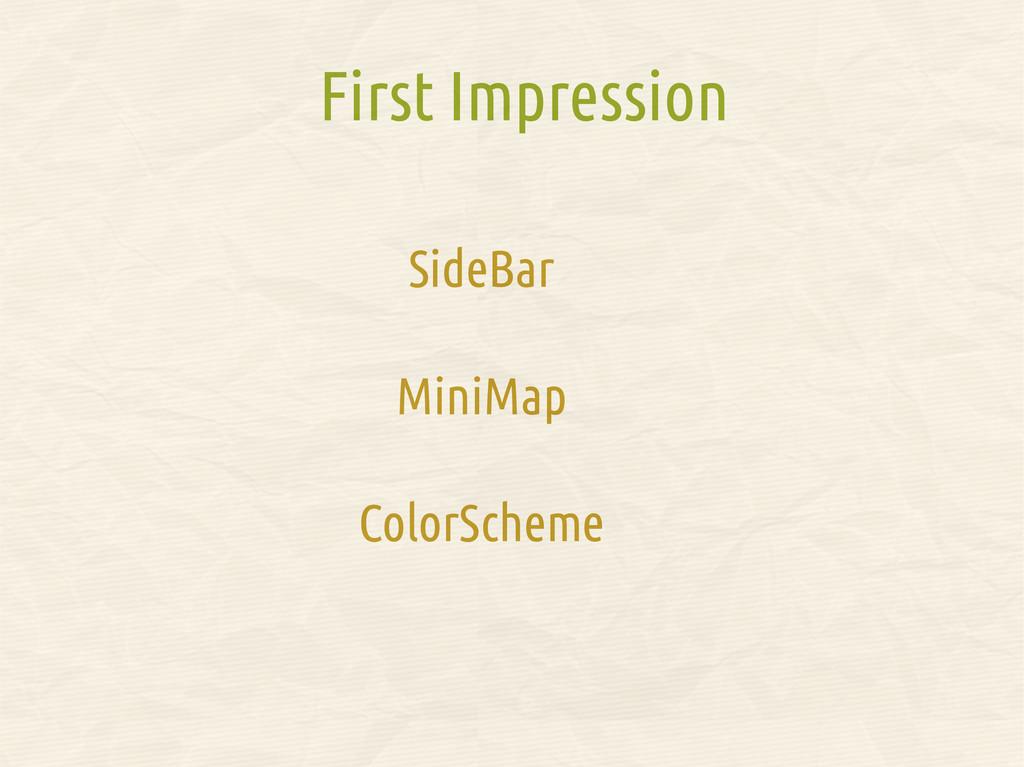 SideBar MiniMap ColorScheme First Impression