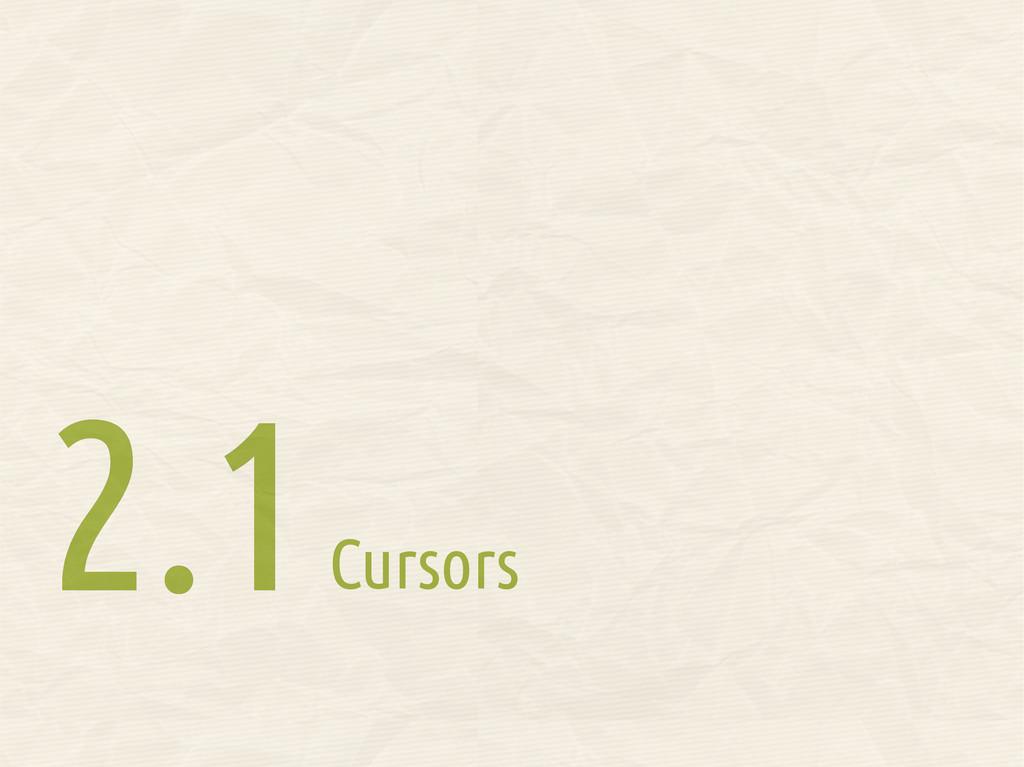 Cursors 2.1 2.1