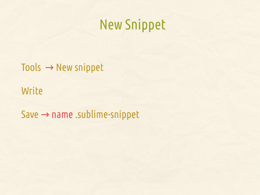 New Snippet Tools → New snippet Write Save → na...