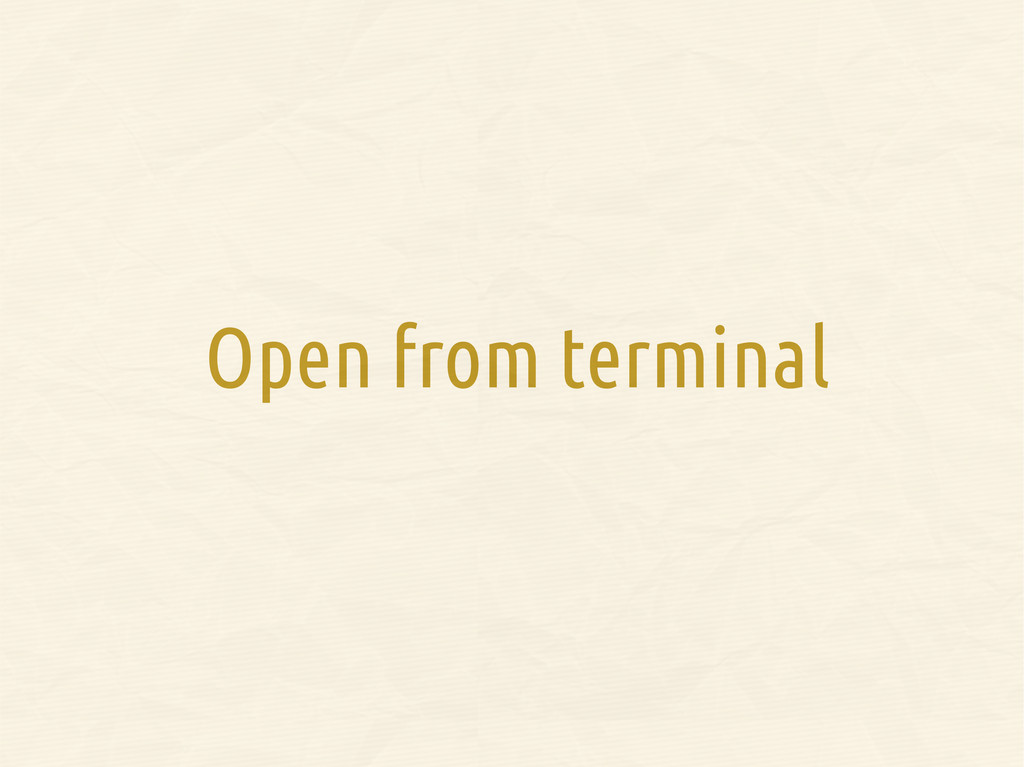 Open from terminal