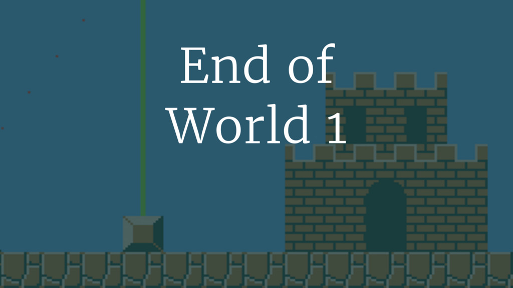 End of World 1