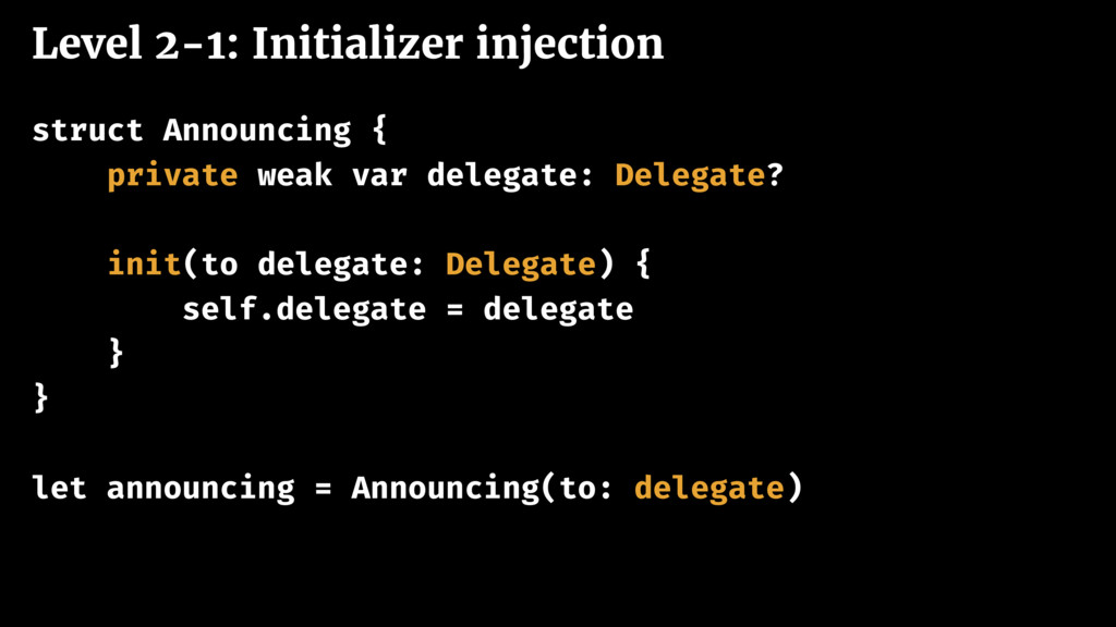 Level 2-1: Initializer injection struct Announc...