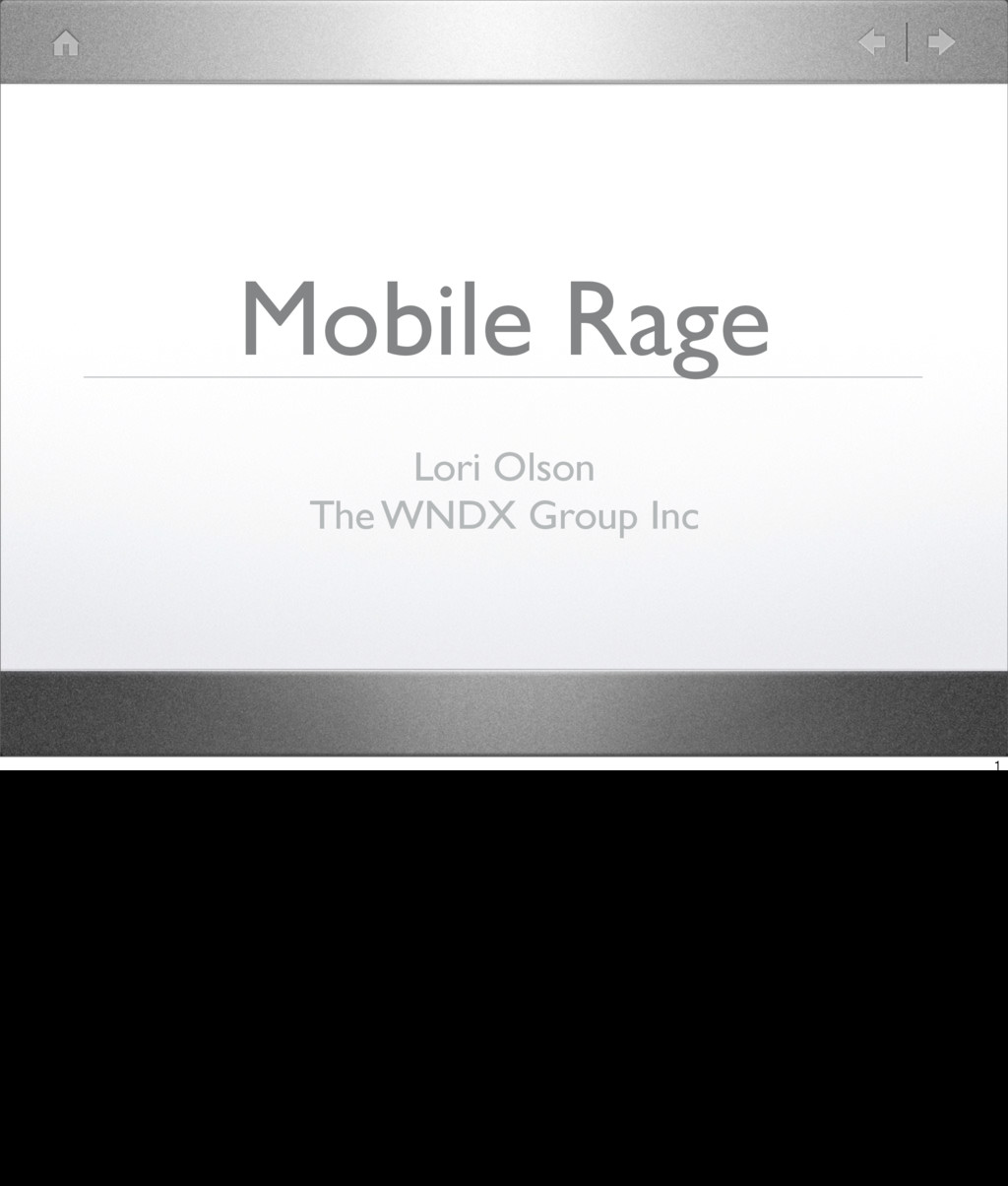 Mobile Rage Lori Olson The WNDX Group Inc 1