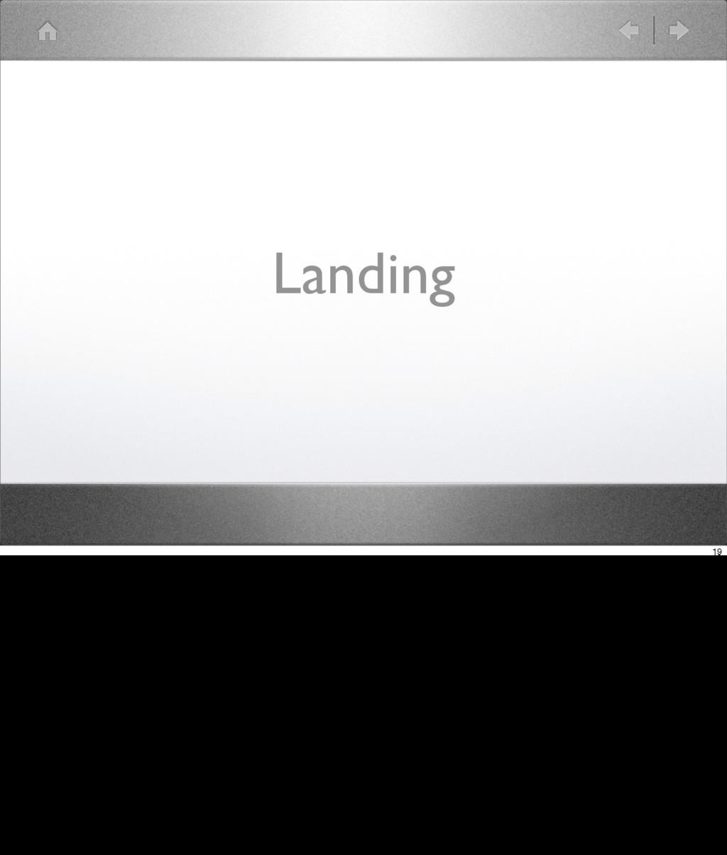 Landing 19