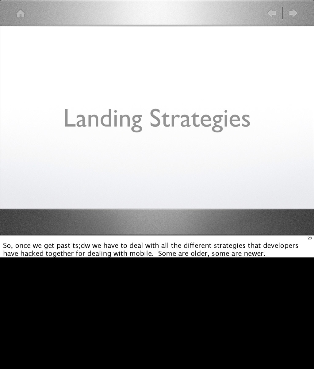 Landing Strategies 28 So, once we get past ts;d...