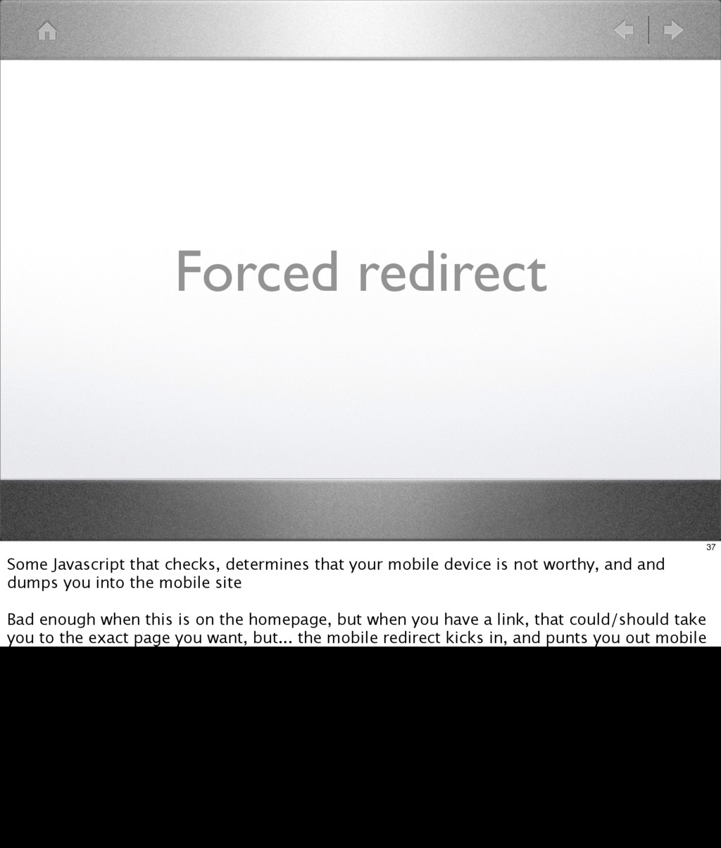 Forced redirect 37 Some Javascript that checks,...